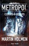 Livre numérique Metropol - tome 1 Corps-à-Corps