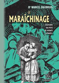 Livre numérique Le Maraîchinage (coutume du Pays de Monts - Vendée)