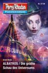 Livre numérique Planetenroman 37 + 38: ALBATROS / Die grφίte Schau des Universums