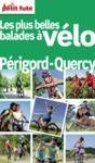 Livre numérique Balades à vélo Périgord-Quercy 2012 Petit Futé