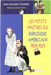 Livre numérique Les petits maîtres du burlesque américain, 1902-1929