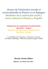 Livre numérique Autour de l'animation sociale et socioculturelle en France et en Espagne / Alrededor de la animación social y socio-cultural en Francia y España