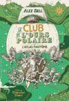 Electronic book Le club de l'ours polaire (Tome 3) - L'atlas fantôme