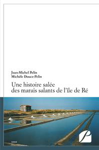 Livre numérique Une histoire salée des marais salants de l'île de Ré