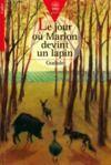 Livre numérique Le jour où Marion devint un lapin