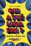 Livre numérique Qui a tué Luna San ? Meurtre au Comic Con