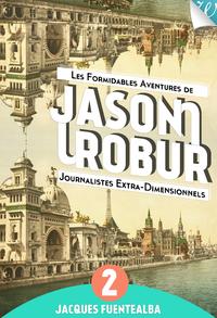 Livre numérique Jason et Robur #2 - Foutu Néologisme !