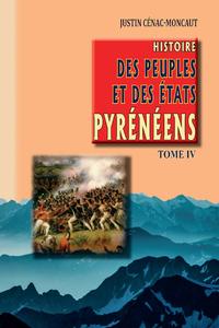 Livre numérique Histoire des Peuples et des Etats pyrénéens (Tome 4)