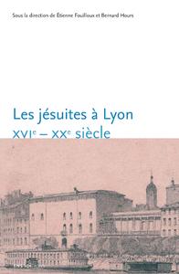 Electronic book Les jésuites à Lyon