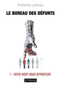 Electronic book Le bureau des Défunts – 1: Votre Mort nous appartient