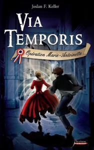 Livre numérique Via Temporis - tome 01 - Opération Marie- Antoinette