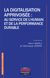 Livre numérique La digitalisation apprivoisée : au service de l'humain et de la performance durable