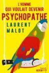 Livre numérique L'homme qui voulait devenir psychopathe