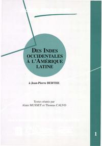 Livre numérique Des Indes occidentales à l'Amérique Latine. Volume 1