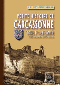 Livre numérique Petite Histoire de Carcassonne (Tome Ier : le Comté)