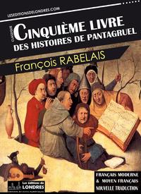 Livre numérique Le Cinquième livre des histoires de Pantagruel - Français moderne et moyen français