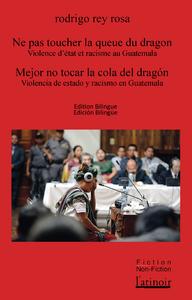 E-Book Ne pas toucher la queue du dragon - Mejor no tocar la cola del dragón Édition bilingue - Edición. bilingüe