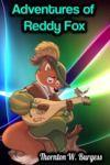Livro digital Adventures of Reddy Fox - Thornton W. Burgess