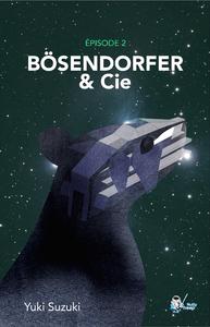 Livre numérique Bösendorfer et Cie, Épisode 2