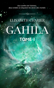 Livre numérique Gahila, tome 1