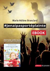 Livre numérique #Jenaipasportéplainte