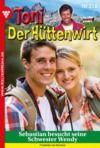 E-Book Toni der Hüttenwirt 318 – Heimatroman