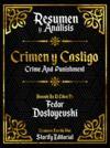 Livre numérique Resumen y Analisis: Crimen Y Castigo (Crime And Punishment)