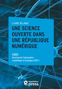 Electronic book Livre blanc — Une Science ouverte dans une République numérique