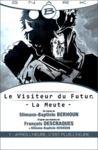 Electronic book Après l'heure, c'est plus l'heure - Le Visiteur du Futur - La Meute - Épisode 1