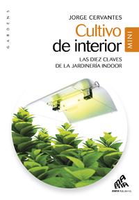 Livre numérique Cultivo de interior - Mini Edicion