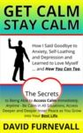 Libro electrónico GET CALM, STAY CALM: How I Said Goodbye to Anxiety, Self-Loathing and Depression and Learned to Love Myself... and How You Can Too.