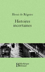 Livre numérique Histoires incertaines