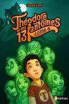 Livre numérique Théodore et ses 13 fantômes - Tome 6