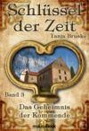 Livre numérique Schlüssel der Zeit - Band 3: Das Geheimnis der Kommende