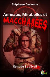 Livre numérique Anneaux, mirabelles et macchabées : Épisode 3