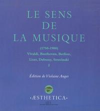 Livre numérique Le Sens de la musique (1750-1900), vol.1