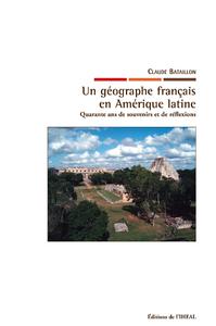 Livre numérique Un géographe français en Amérique latine