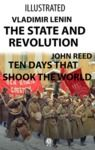 Electronic book The State and Revolution, Ten Days That Shook the World (Illustrated)