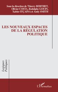Electronic book Les nouveaux espaces de la régulation politique