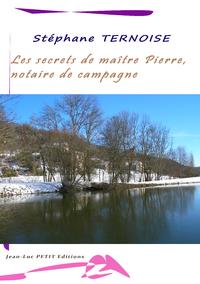Livre numérique Les secrets de maître Pierre, notaire de campagne