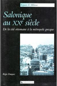Livre numérique Salonique au XXesiècle