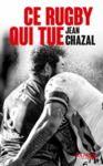 Livre numérique Ce rugby qui tue
