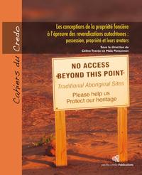 Livre numérique Les conceptions de la propriété foncière à l'épreuve des revendications autochtones : possession, propriété et leurs avatars