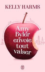 Livre numérique Amy Byler envoie tout valser