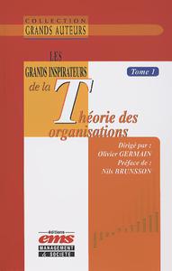 E-Book Les grands inspirateurs de la théorie des organisations - Tome 1