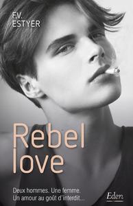 Livre numérique Rebel love