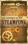 Livre numérique Bragelonne et Milady présentent Les Essentiels du Steampunk #1