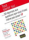 Livre numérique Tout savoir sur... 50 réponses aux questions que vous n'osez même pas poser!