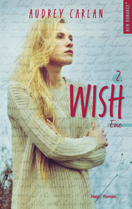 Electronic book The Wish Serie - tome 2