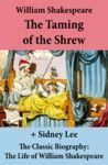Electronic book The Taming of the Shrew (The Unabridged Play) + The Classic Biography: The Life of William Shakespeare